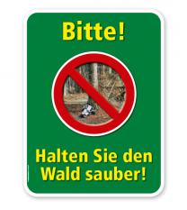 Forstschild Bitte, halten Sie den Wald sauber – G/GW