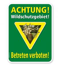 Forstschild Achtung, Wildschutzgebiet. Betreten verboten – G/GW