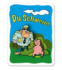 Schild Urinieren verboten (Du Schwein) - GF