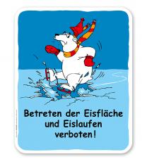 Schild Betreten der Eisfläche und Eislaufen ist verboten! - GS