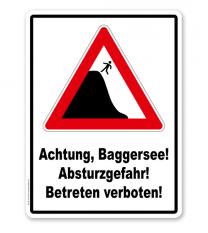 Schild Achtung Baggersee - Absturzgefahr - Betreten verboten - GS