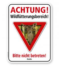Forstschild Achtung, Wildfütterungsbereich. Bitte nicht betreten – G/GW