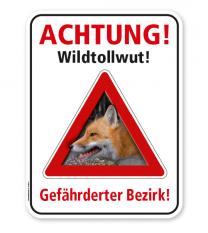 Warnschild Achtung, Wildtollwut. Gefährdeter Bezirk – G/GW