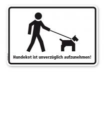 Hundeschild Hundekot ist unverzüglich aufzunehmen - H