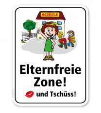 Schulschild Elternfreie Zone. Kuss und Tschüss – KSP-2