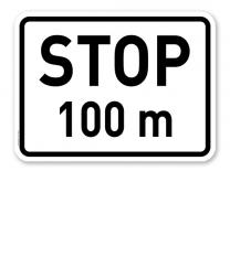 Zusatzschild Stop in 100 m – Verkehrsschild VZ 1004-31