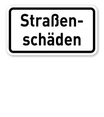 Zusatzschild Straßenschäden – Verkehrsschild VZ 1006-34