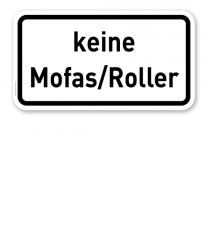 Zusatzschild Keine Mofas/Roller