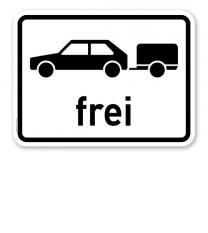 Zusatzschild Personenkraftwagen mit Anhänger frei – Verkehrsschild VZ 1024-11