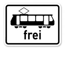 Zusatzschild Straßenbahn frei - Verkehrsschild VZ 1024-16