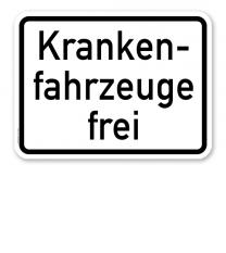 Zusatzschild Krankenfahrzeuge frei – Verkehrsschild VZ 1026-34