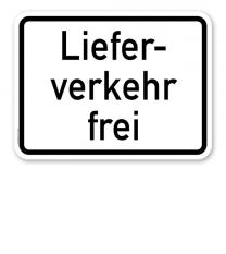 Zusatzschild Lieferverkehr frei – Verkehrsschild VZ 1026-35