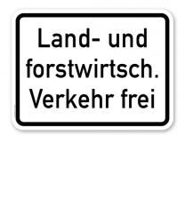 Zusatzschild Land- und forstwirtschaftlicher Verkehr frei – Verkehrsschild VZ 1026-38