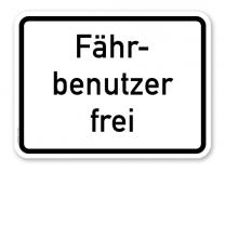 Zusatzschild Fährbenutzer frei – Verkehrsschild VZ 1028-34