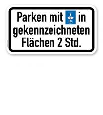 Zusatzschild Parken mit Parkscheibe in gekennzeichneten Flächen, 2 Stunden oder individuelle Parkzeit – Verkehrsschild VZ 1040-33