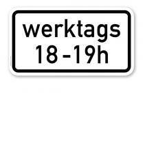Zusatzschild Zeitliche Beschränkung werktags - individuelle Angabe - einzeilig – Verkehrsschild VZ 1042-31