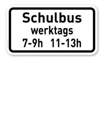 Zusatzschild Schulbus - tageszeitliche Benutzung - individuelle Angabe – Verkehrsschild VZ 1046-10