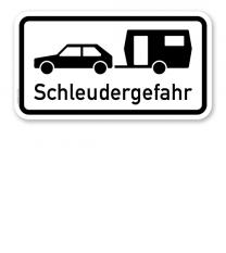 Zusatzschild Schleudergefahr für Wohnwagengespanne – Verkehrsschild VZ 1060-10
