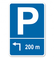 Parkplatzschild mit Pfeil links abknickend und individueller Entfernungsangabe – P