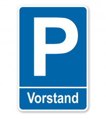 Parkplatzschild Vorstand – P