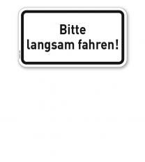 Zusatzschild Bitte langsam fahren – Verkehrsschild VZ 2805