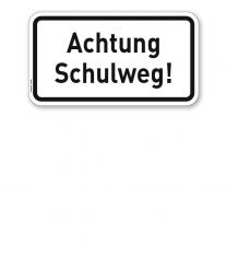 Zusatzschild Achtung Schulweg! – Verkehrsschild VZ 2809