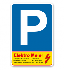 Parkplatzschild mit Firmeneindruck – P