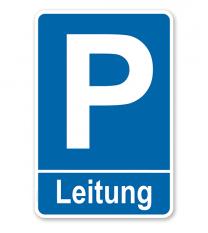 Parkplatzschild Leitung – P