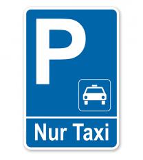 Parkplatzschild Nur Taxi – P
