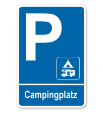 Parkplatzschild Campingplatz - Wohnmobil 2 – P