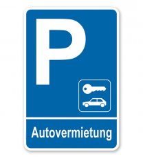 Parkplatzschild Autovermietung – P