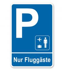Parkplatzschild - Fluggäste – P