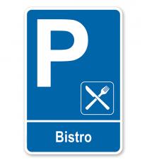Parkplatzschild - Bistro – P