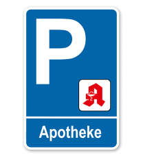 Parkplatzschild - Apotheke – P