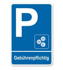Parkplatzschild - Gebührenpflichtig – P