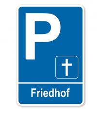 Parkplatzschild - Friedhof – P