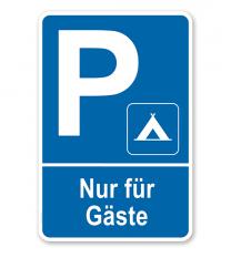 Parkplatzschild Campingplatz - Nur für Gäste – P