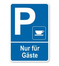 Parkplatzschild Kaffee - Nur für Gäste – P