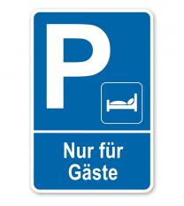 Parkplatzschild Hotel - Nur für Gäste – P