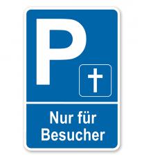 Parkplatzschild Friedhof - Nur für Besucher – P