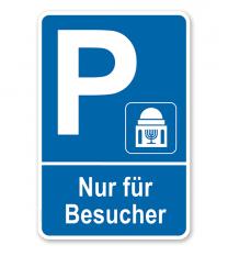 Parkplatzschild Synagoge - Nur für Besucher – P