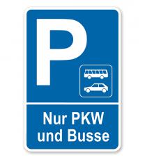 Parkplatzschild Nur PKW und Busse – P