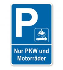 Parkplatzschild Nur PKW und Motorräder – P
