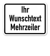 Zusatzschild individuell - mit mehrzeiligem Text nach Ihren Vorgaben