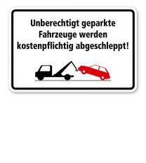 Halteverbot - Unberechtigt geparkte Fahrzeuge werden kostenpflichtig abgeschleppt