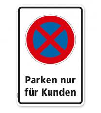 Absolutes Halteverbot - Parken nur für Kunden