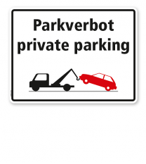 Halteverbotsschild - Parkverbot - privat parking
