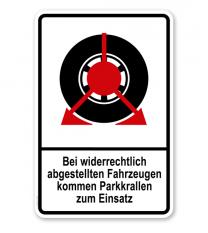 Parkplatzschild Bei widerrechtlich abgestellten Fahrzeugen kommen Parkkrallen zum Einsatz – P