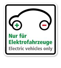 Schild Nur für Elektrofahrzeuge - Electric vehicles only - quadratisch - P