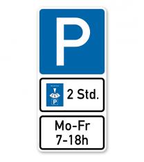 Parkplatzschild Parksymbol mit 2 Zusatzzeichen - Parkdauer - Kombination - P